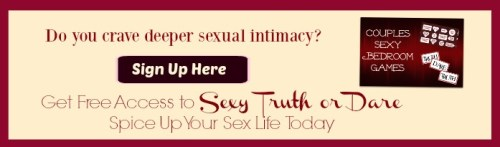 Intimacy in marriage sexy truth or dare