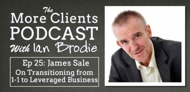 James Sale on Transitioning from 1-1 to Leveraged Business