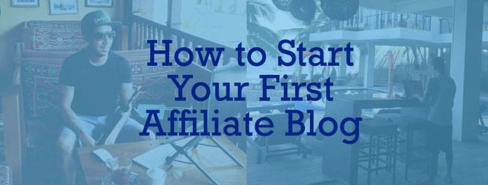How to Start an Affiliate Blog and Earn Passive Income Just by Writing