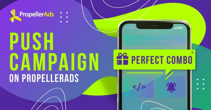 7 Steps on How to Set Up a Push Campaign on PropellerAds