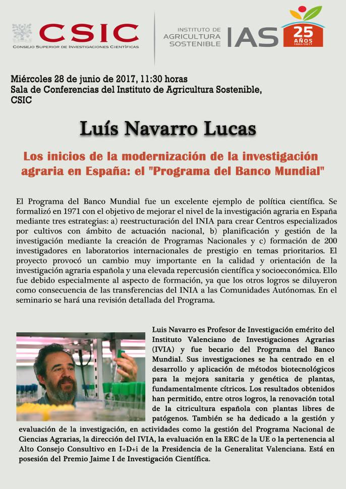 """Seminario: Los inicios de la modernización de la investigación agraria en España: el """"Programa del Banco Mundial"""" por Luis Navarro Lucas"""