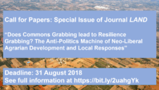 "Call for Papers: Special Issue ""Does Commons Grabbing lead to Resilience Grabbing? The Anti-Politics Machine of Neo-Liberal Agrarian Development and Local Responses"""