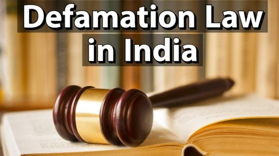 Defamation in India – IPC Section 499 and 500 Vs Freedom of Speech