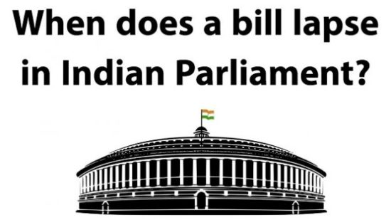 When does a bill lapse in indian parliament upsc ias