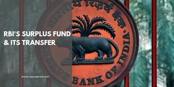 RBI's Surplus Fund and its Transfer – All You Need to Know