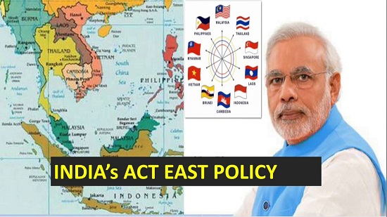 India's act east policy meaning objectives opportunities challenges upsc ias essay notes mindmap