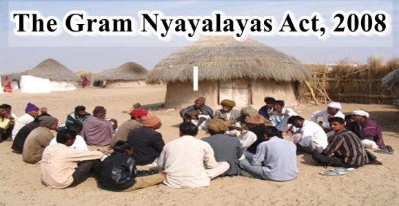 gram nyayalaya act 2008 salient features jurisdiction powers authority