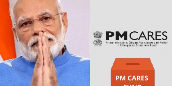 PM Cares Fund – Objectives, Features, Concerns
