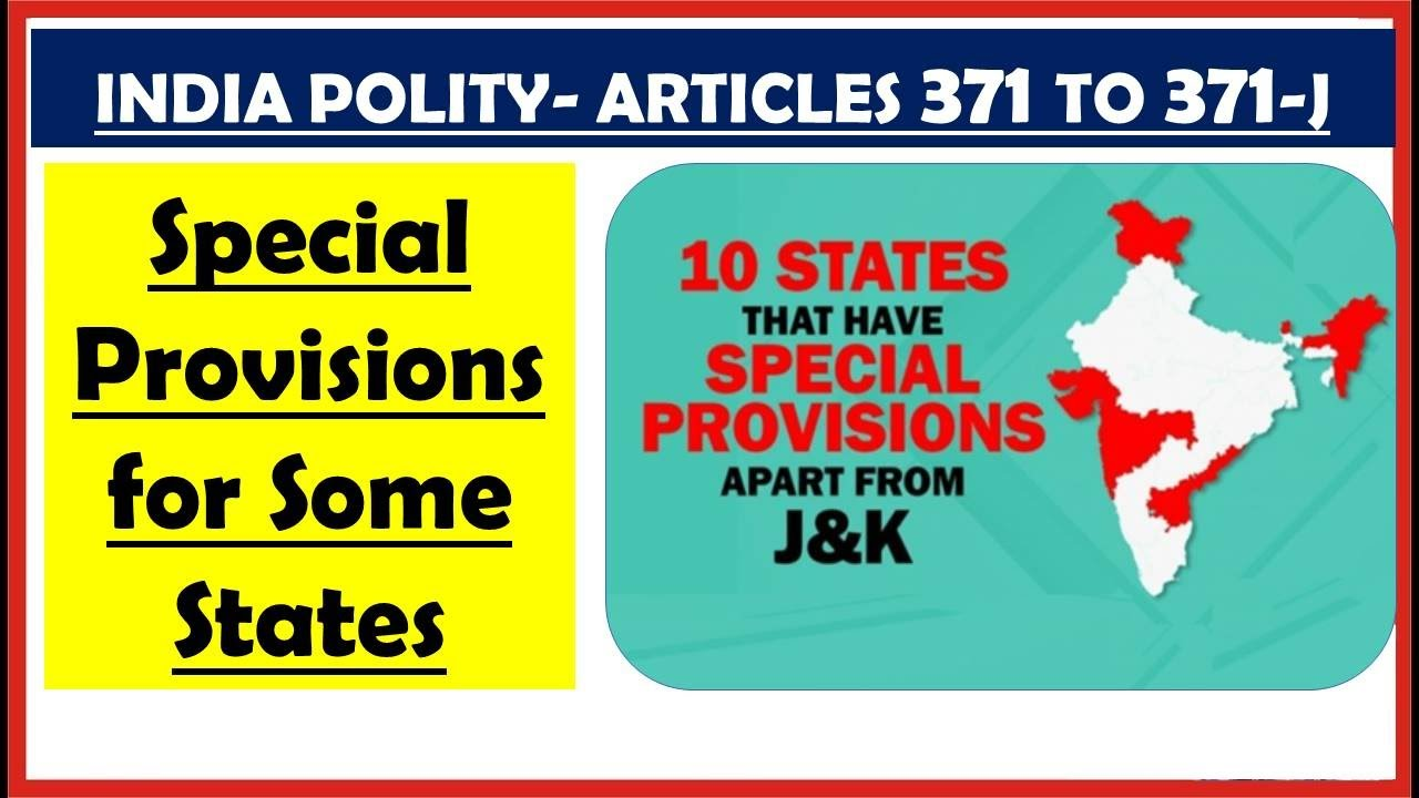 [Polity] Special Provisions for Some States