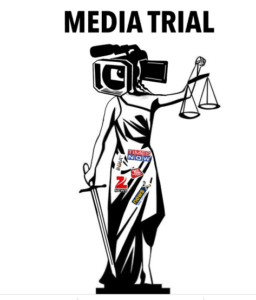 Trial by Media – Everything You Need to Know