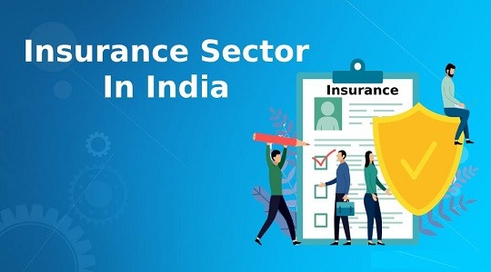 Insurance Sector in India – History, Types, Status, Govt Efforts