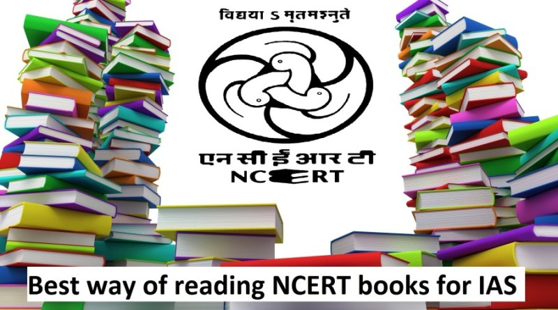 Best way of reading NCERT books for IAS