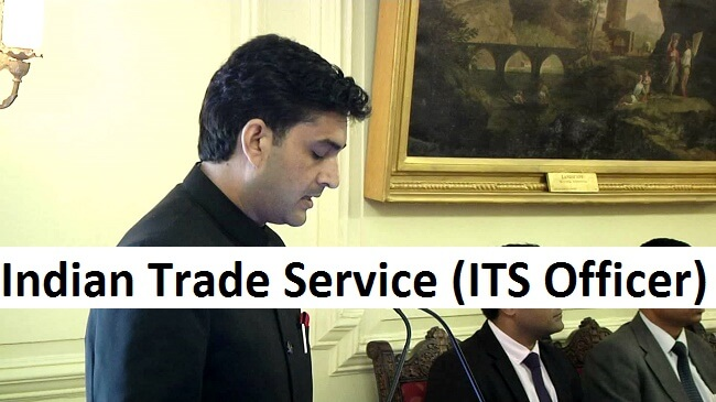 How to become an ITS Officer (Indian Trade Service)