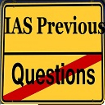 IAS Previous Questions