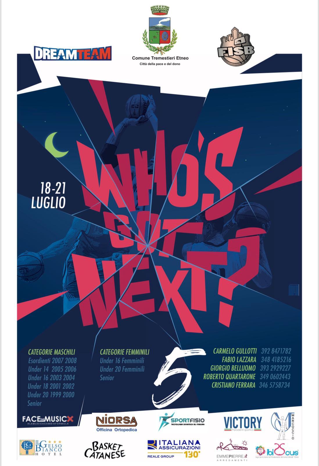 """Inizia oggi la 5ª edizione del """"Who's Got Next?"""""""