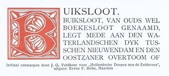 Initial designed by J.G. Veldheer for 'Hollandsche Dorpen aan de Zuiderzee', published by Erven F. Böhn, Haarlem