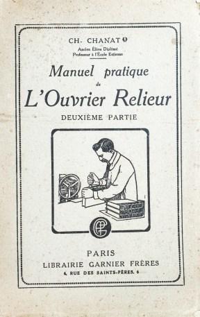2019.03.07 - Manuel pratique de l'ouvrier relieur, deuxième partie (Charles Chanat, 1921) 01