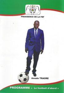 Balle au pied, Amado Traoré compte redonner au football burkinabè ses lettres de noblesses