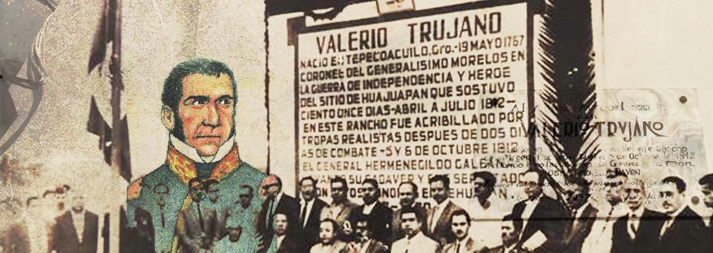 ¿En dónde quedaron los restos de Valerio Trujano?