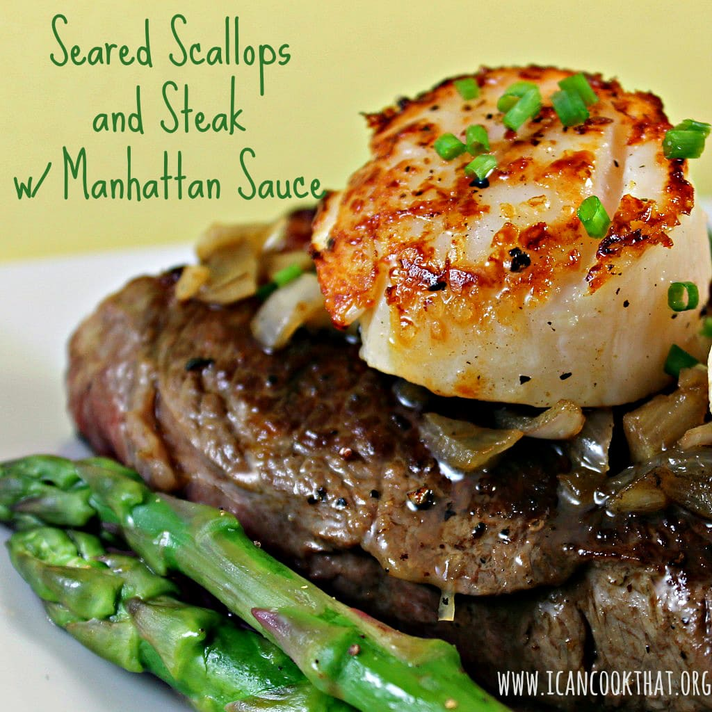 Seared Scallops and Steak with Manhattan Sauce