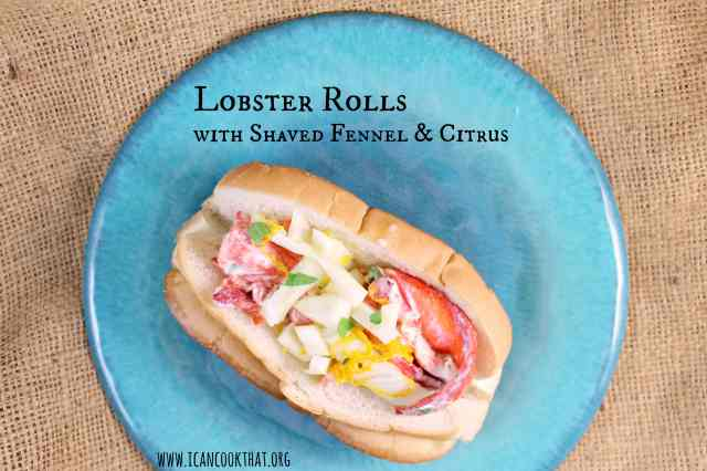 Lobster Rolls with Fennel and Citrus