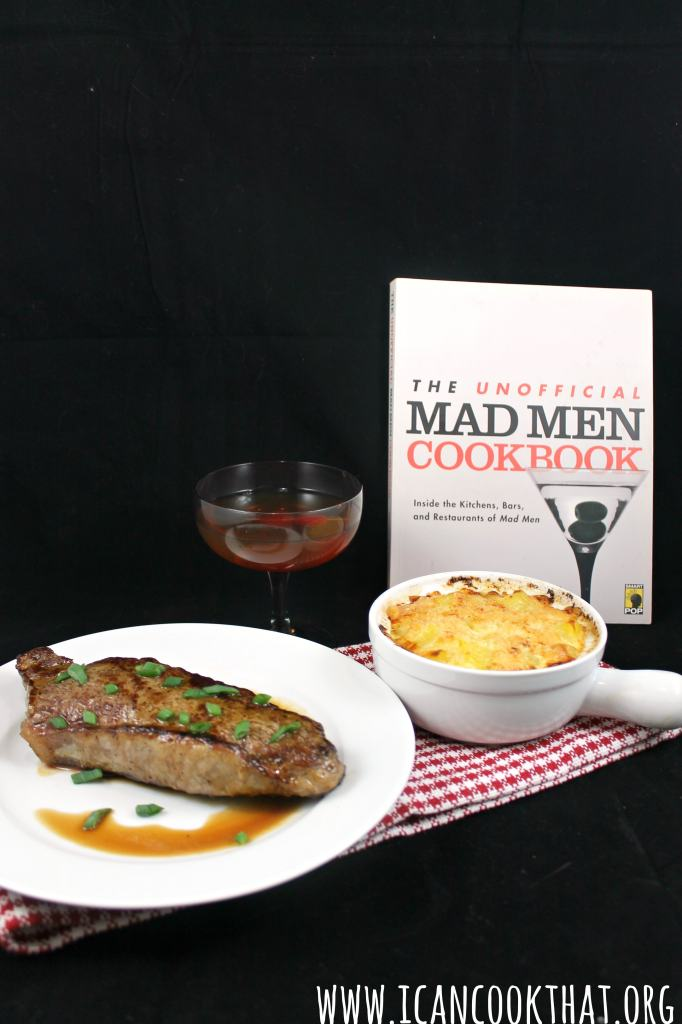 Steak in the Pan with Butter, Potatoes au Gratin & a Perfect Manhattan #PartyLikeAMadMan