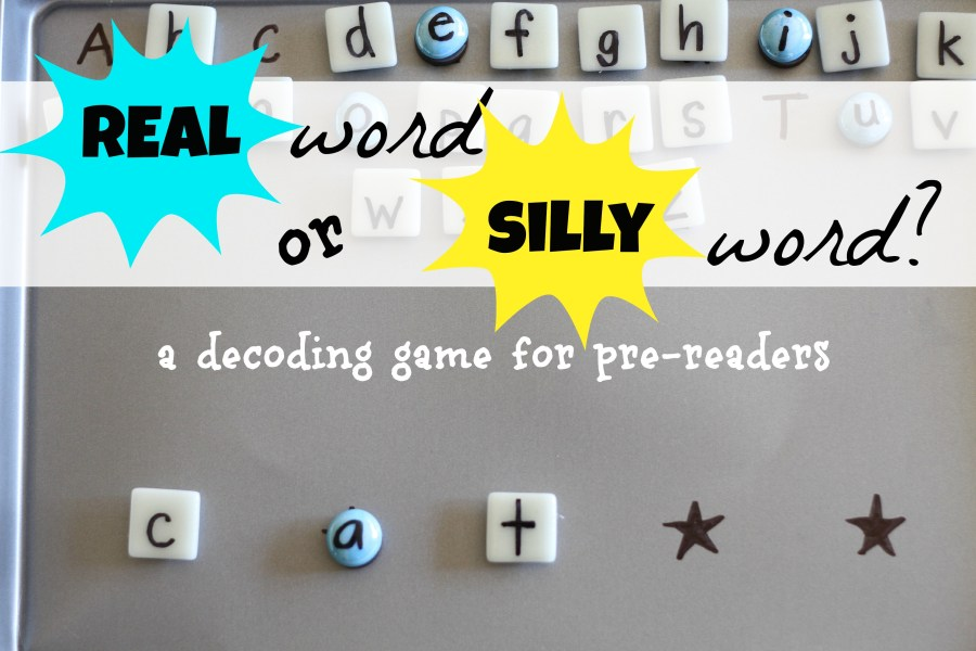 Real Word or Silly Word   Decoding Game for Pre Readers    I Can     This is