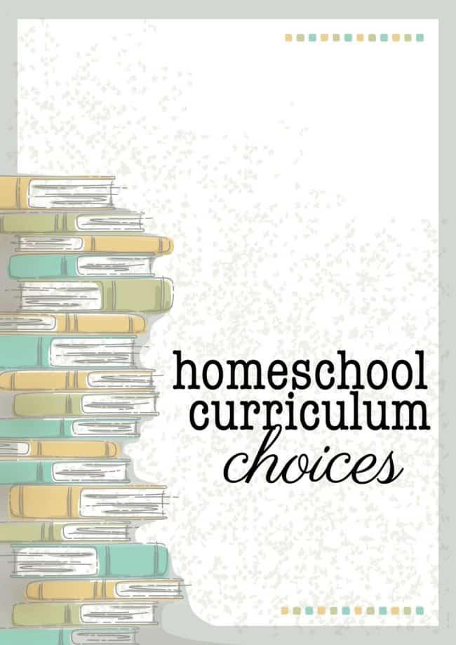 Homeschool Curriculum Choices