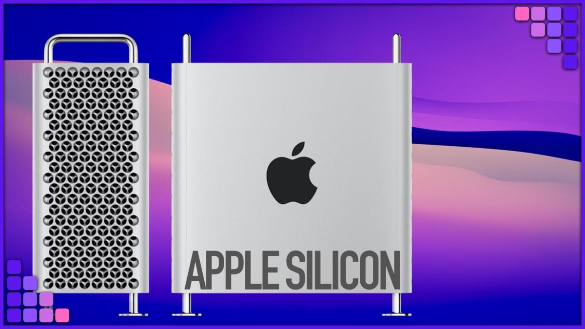 Mac Pro Apple Silicon