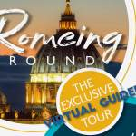 Exclusive Virtual Guided Tour Of Rome RomeingAround Banner