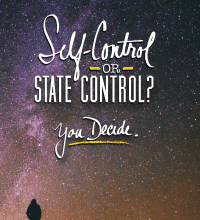 Photo of SELF-CONTROL OR STATE CONTROL? YOU DECIDE