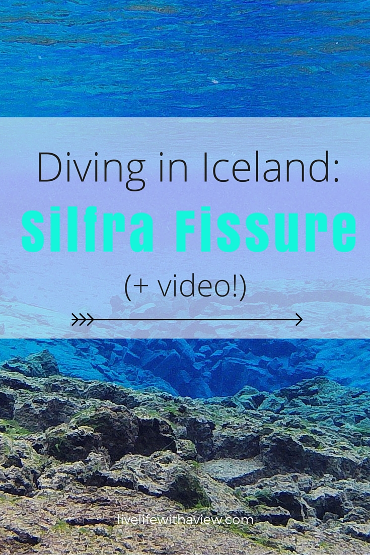 Diving in Iceland- Silfra Fissure (+ video!) - Life With a View