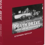 Death Drive: There are no Accidents – reviewed