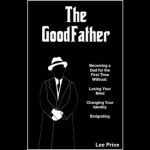 The GoodFather: New Book Offers Witty Roadmap for First-Time Fathers