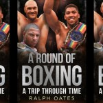 A Round of Boxing – A Trip Through Time' by Ralph Oates
