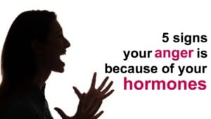 anger-because-of-hormones-300x169