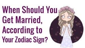 when-get-married-zodiac-sign-1600x900-300x169