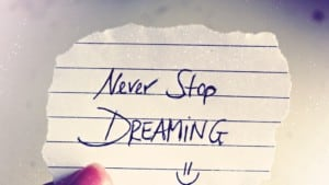 Never-Stop-Dreaming-300x169