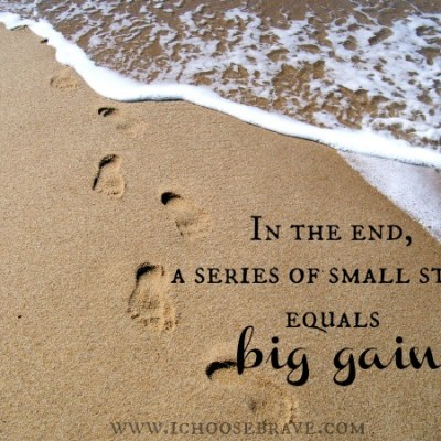 An Intentional Life: Small steps, big gains