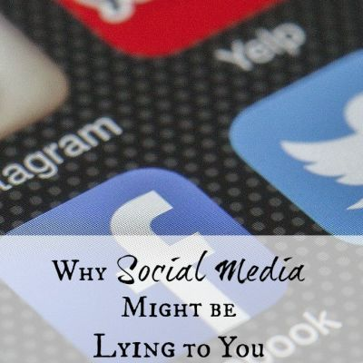 Why Social Media Might be Lying to You.