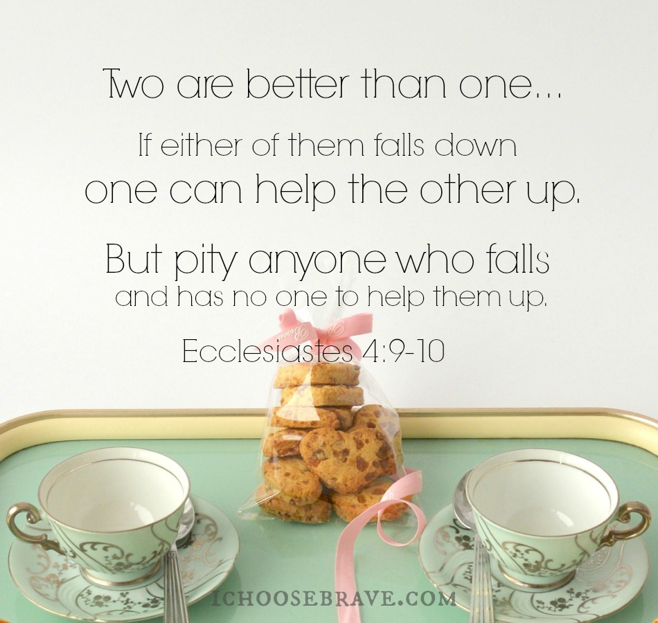 Quotes About Tea And Friendship Friendship Worth Fighting For Why We Need Friends  I Choose Brave