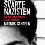 den-svarte-nazisten-en-dokumentar-om-jackie-arklof