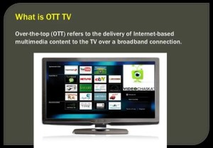 What is OTT