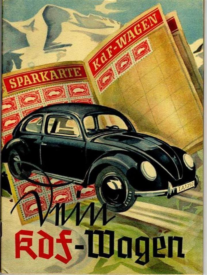 Publicidad de la época con la cartilla de ahorros, una vez completada, su portador se habría podido comprar finalmente un KDF-Wagen