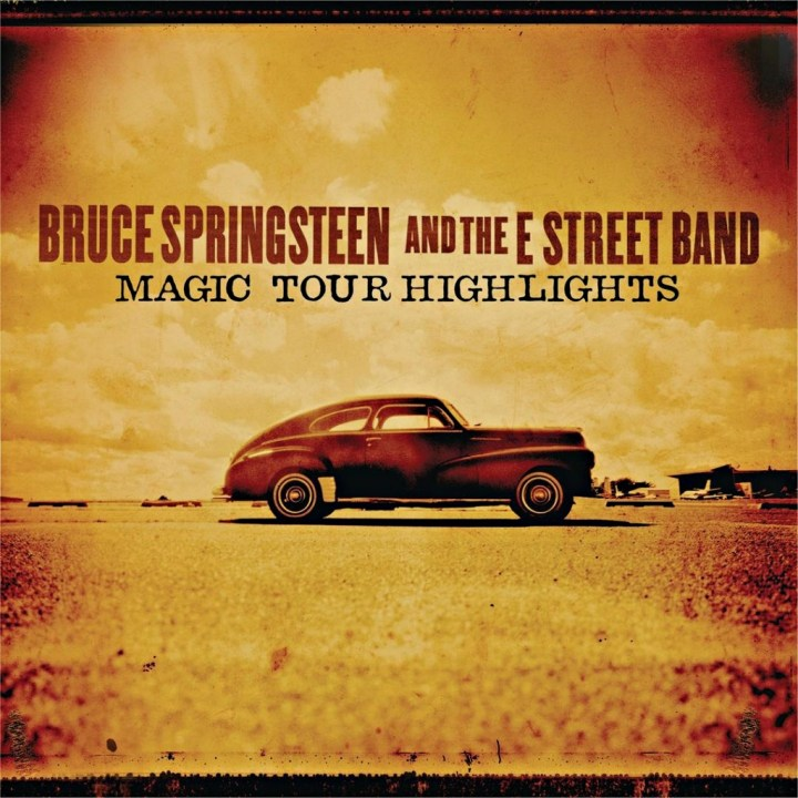 Bruce Springsteen and The E Street Band - Magic Tour highlights