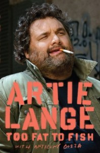 Artie Lange's 'Too Fat To Fish'