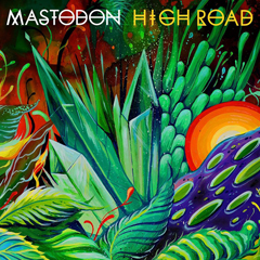 "Mastadon - ""High Road"""