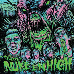'Class of Nuke 'Em High' Soundtrack