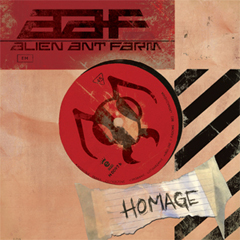 "Alien Ant Farm's ""Homage"" - Available Now!"