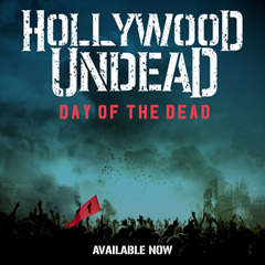 """Hollywood Undead - """"Day of the Dead"""""""